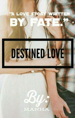 Destined Love   by lovely_yara