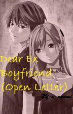 Dear Ex Boyfriend (Open Letter) by S-AYUMI