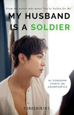 My Husband Is A Soldier by yongshin101