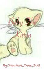 Baby The Kitten by Lil_Weaboo_Deer