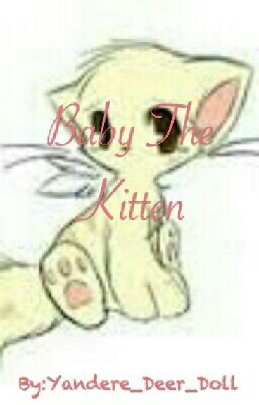 Baby The Kitten