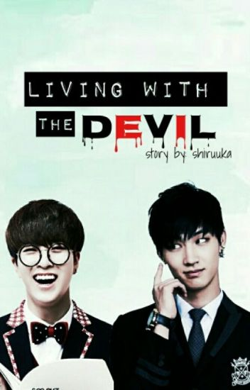 Living With The D.E.V.I.L. (2Jae)