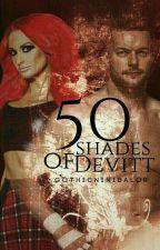 50 Shades of Devitt(Prince Devitt fanfic) by GothicNiniBalor