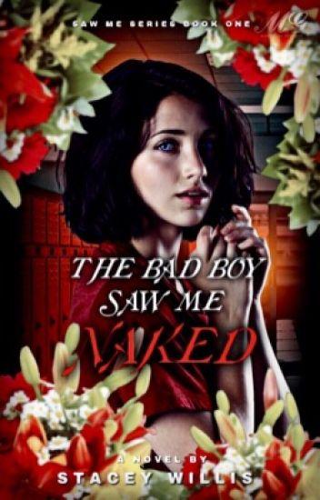 The Bad Boy Saw Me Naked ; Adrienette AU [Saw Me #1] | ✓