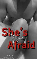 She's Not Afraid || njh {VERY SLOW UPDATE} by smilebabe_