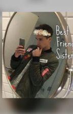 Best Friends Sister by BrannanVG
