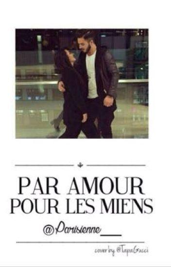 «Par amour pour les miens»