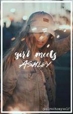 Girl meets Ashley | #Wattys2016 by bruhash