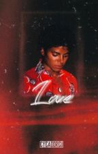 I Hate That I Love You. -  (Michael Jackson Fanfic) by MJfan0