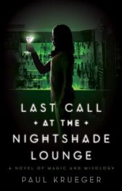 Last Call at the Nightshade Lounge by Paul Krueger  by efsfrtrtr5trt