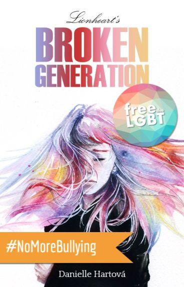 Levie srdce - Lionheart's Broken Generation