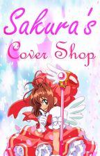 Sakura's Cover Shop ((Closed)) by CardCaptor-Sakura