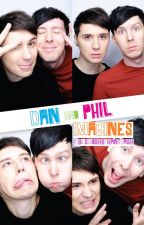 Dan and Phil Imagines and One Shots by smoshyphantrash