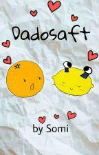 #Dadosaft FF by Dreaming_Somi