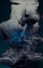 Lady Of Lake And Arrow |A Swan Lake Retelling|: Book One by TheThunderDreamer