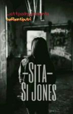 Sita Si Jones ✔ by riyantiputri