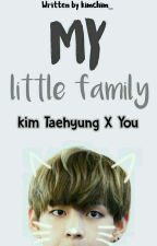 My Little Family (Kim Taehyung BTS) by kimchim_