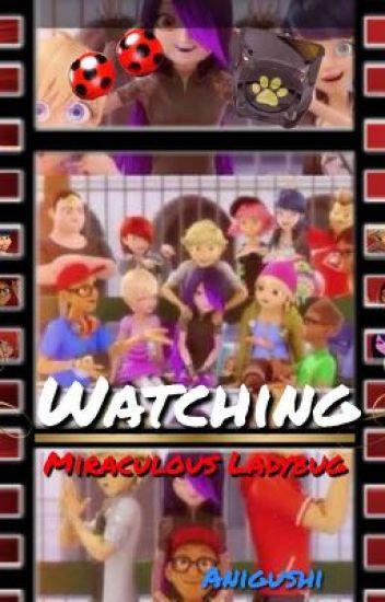 WATCHING: Miraculous LadyBug
