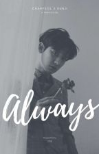 ALWAYS ❲ ChanJi ❳ by yeojxrlifeu