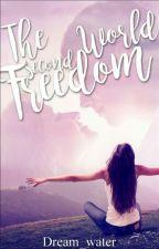 Die zweite Welt-Freedom by Teurodi01