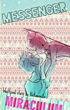 Miraculum : Messenger by Netaaneta