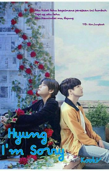 Hyung, I'm Sorry
