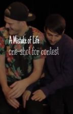 A Mistake of Life (one-shot contest entry) by horsedancer123