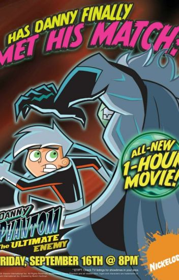 The Ultimate Enemy(Danny Phantom x reader)