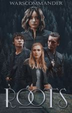 ROOTS ☆ THE 100 by warscommander