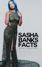 Sasha Banks Facts by slayinbanks
