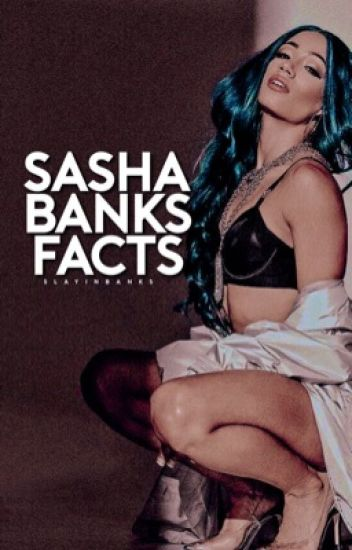 Sasha Banks Facts