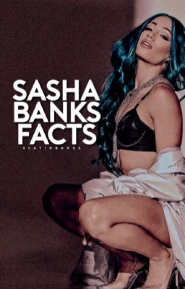 Sasha Banks Facts