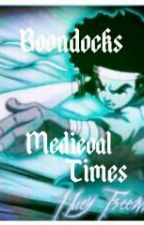 The Boondocks~Medieval Times by Xolsolz