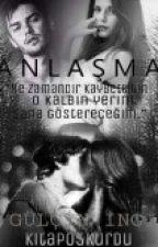 ANLAŞMA by kitap05kurdu