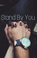 Stand By You | Ruggarol | Book Two [Grudzień]  by xFelicityForNowx