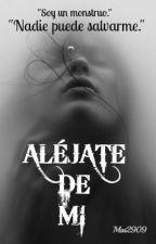 """""""Aléjate de mí"""" en vuestras manos by Mai2909"""
