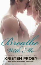 Breathe With Me #7 by whomady