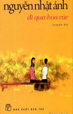 Đi qua hoa cúc - Nguyễn Nhật Ánh by StudioGhibli2107
