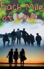 Each Mile of Love by efaeyne