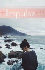 Impulse by L0veMsPenny