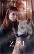 zeke » l.h. [#Wattys2016] by fanfiction_maniac