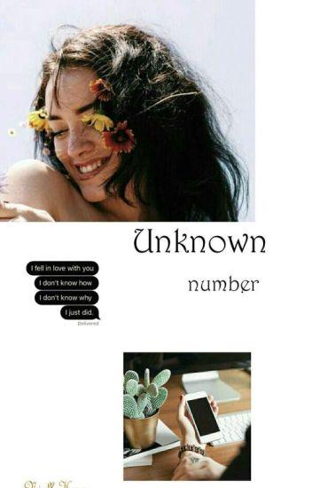 Unknown Number || N.H ✅