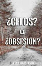 Celos  by Queen_of_readers