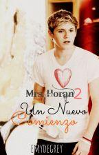 Mrs. Horan 2: Un nuevo comienzo. by EmydeGrey