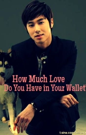 How Much Love Do You Have In Your Wallet?