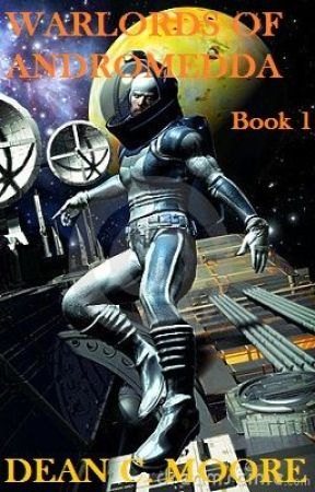 WARLORDS OF ANDROMEDA by deancmoore