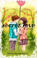SECRET LOVE by ziahann15