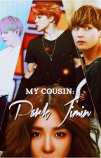 My cousin:Park Jimin by minnoya
