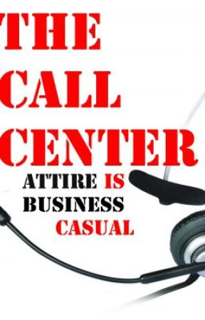 The Call Center Attire Is Business Casual by KamikazeKid