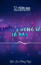( 12 Chòm Sao ) Xuyên Không Về Cổ Đại by DocCoTuyetLien810